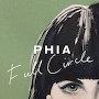 Phia - Full Circle