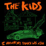 The Kids - I Thought My Family Was Rich