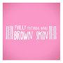 Philly - Brown Skin feat. Waari