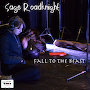 Sage Roadknight - Fall To The Beast