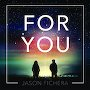 Jason Fichera - For You