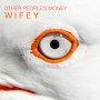 Wifey - Wow Bob Wow