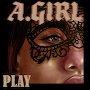 A.GIRL - Play