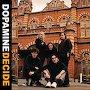 Dopamine - Decide