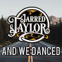 Jarred Taylor  - And We Danced