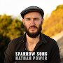 Nathan Power - Sparrow Song