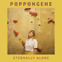 Poppongene - Eternally Alone