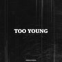 Friends of Friends - Too Young
