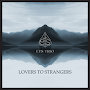 Ets Trio - Lovers to Strangers