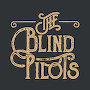 The Blind Pilots - Tell Me I'm Wrong