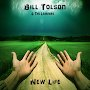 Bill Tolson & The Learners - New Life