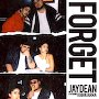 JAYDEAN - Forget (feat. KHIAKIARRA)