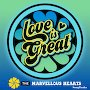 The Marvellous Hearts - Love Is Great