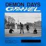 Demon Days - Gravel