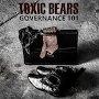 Toxic Bears - Governance 101