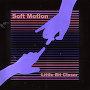 Soft Motion - Little Bit Closer