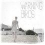 Warning Birds - Sally