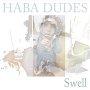 Haba Dudes - Hope