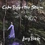 Lucy Burke - Calm Before the Storm