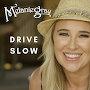 Melanie Gray - Drive Slow