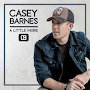 Casey Barnes - A Little More