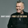 Jimmy Barnes - I Won't Let You Down (Radio Edit)