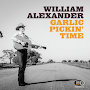 William Alexander - Garlic Pickin Time