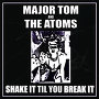 Major Tom & The Atoms - Mockingbird