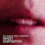 The Temper Trap x Cristoph - Sweet Disposition