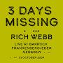 Rich Webb - 3 Days Missing - Live at Barrock