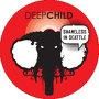 Deepchild - Shameless In Seattle
