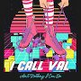 I Call Val - Ain't Nothing I Can Do