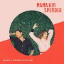 Mama Kin Spender - What's Wrong With Me?