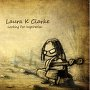 Laura K Clarke - Do What You Say