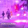 Don Hillman - Time's Runnin