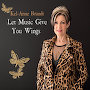 Kel-Anne Brandt - Let Music Give You Wings