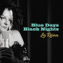 La Reina  - Blue Days, Black Nights