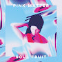Pink Matter - Soul Fruit