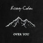 Ellery Cohen - Over You