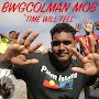 Bwgcolman Mob  - Time Will Tell