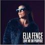 Ella Fence - Love Me On Purpose