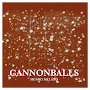 Munro Melano  - Cannonballs