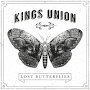 Kings Union - Lost Butterflies