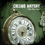 Calling Mayday - I Fell Down