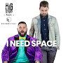 Mr. Big Stuff - I Need Space (feat. Strange Talk)