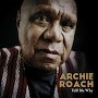 Archie Roach - Rally Round The Drum (feat. Paul Kelly)