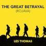Les Thomas - The Great Betrayal (Rojava)