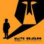 Urthboy - Naïve Bravado feat. Daniel Merriweather