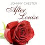 Johnny Chester - After Louise