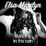 Elsa Marilyn - Dancing in the Rain
